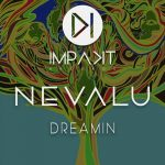 Nevalu – Dreamin