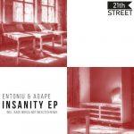 Entoniu & Agape – Insanity EP