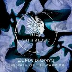 Zuma Dionys – The Path of the Warrior
