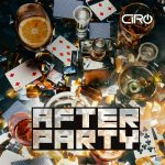 Ciro Briceno – After Party