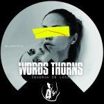 Deborah De Luca – Words Thorns