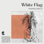 Romain Garcia – White Flag