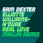 Sam Dexter – Real Love – Mallin Remix