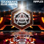 DJ Licious, Ellie James – Ripples – Extended Mix