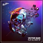 Victor Bari – Play All Night