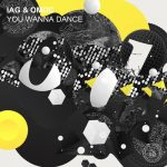 Iag & Omoc – You Wanna Dance