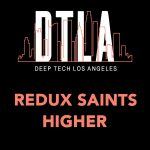 Redux Saints – Higher