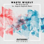 waste wisely – Rue de la Jazz