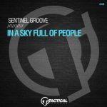 Sentinel Groove – In A Sky Full Of People