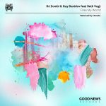 Seth Vogt, DJ Zombi, Guy Davidov – Free My World