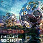 TiM TASTE – Nondescript