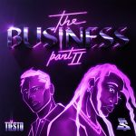 Tiesto, Ty Dolla $ign – The Business, Pt. II