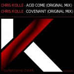 Chris Kolle – Acid Come / Covenant