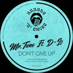 D-Lo, Mr.Tune – Don't Give Up (feat. D-Lo)
