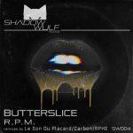 R.P.M (FR) – Butterslice