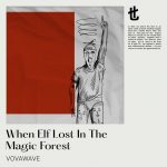 VovaWave – When Elf Lost in the Magic Forest (Extended Mix)