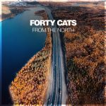 Forty Cats – From The North