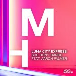Luna City Express – She Don't Dance