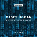 Casey Hogan – A Time Before Now