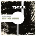 Edvard Hunger – Need Your Dreams