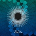 ONYVA – Flow Wave