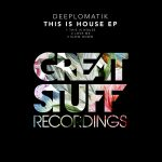 Deeplomatik – This is House EP