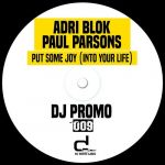 Paul Parsons, Adri Blok – Put Some Joy (Into Your Life)