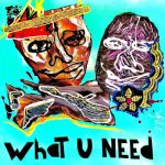 G-Pol – What U Need