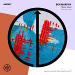 Ben Murphy – These Days