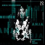 Anja Schneider – Turning My Head