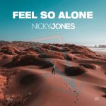 Nicky Jones – Feel so Alone