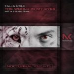 Talla 2xlc – The World In My Eyes – Metta & Glyde Remix