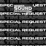 Tim Reaper, Special Request – Hooversound Presents: Special Request and Tim Reaper