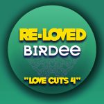Birdee – Love Cuts 4
