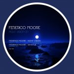 Federico Moore – Night Vision EP
