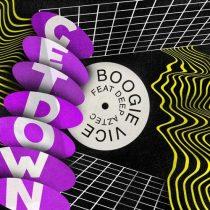 Boogie Vice, Deep Aztec – Get Down