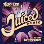 Two Lee – By The Way You Dance