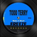 Todd Terry – Make It Work