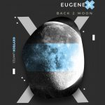 Eugene K – Back 2 Moon