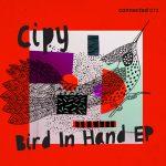 Cipy – Bird In Hand EP