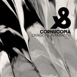 Cornucopia – Dragons in Paradise