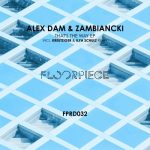 Zambiancki, Alex Dam – That's The Way EP