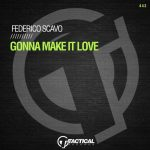 Federico Scavo – Gonna Make It Love