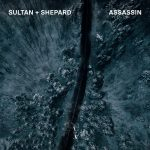 Sultan + Shepard – Assassin