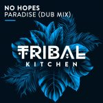 No Hopes – Paradise (Dub Mix)