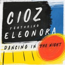 Eleonora, CIOZ – Dancing in the Night (Lucky Shot Extended Mix)