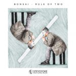 Bonsai (US) – Rule Of Two