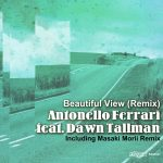 Dawn Tallman, Antonello Ferrari – Beautiful View (Remix)