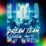 KEVU, SaberZ – Dream Team