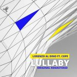 Cope, Lorenzo al Dino – Lullaby – Remastered